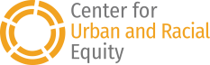 Center for Urban and Racial Equity